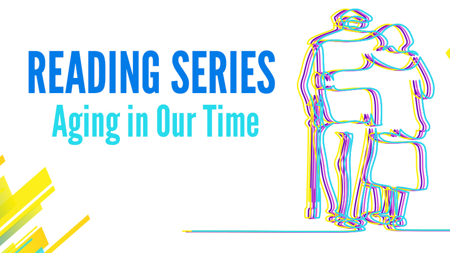 Reading Series: Aging in Our Time