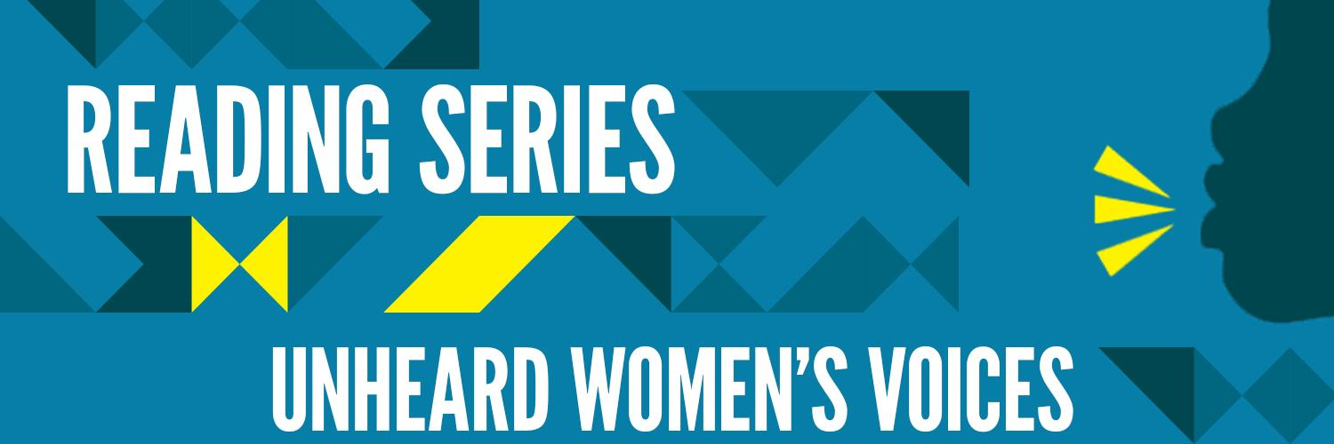 Reading Series: Unheard Women's Voices